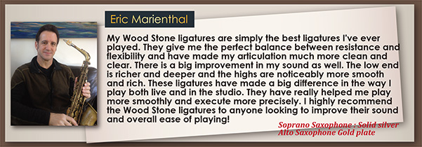wood stone ligatur Eric Marienthal