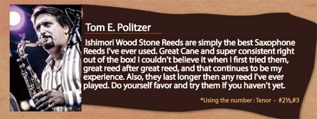wood stone saxophone reed Tom E Politzer